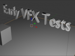 Early VFX Tests